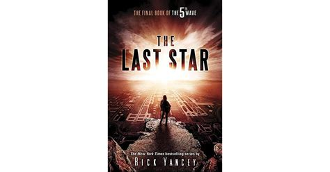 The Last Star (The 5th Wave, #3) by Rick Yancey