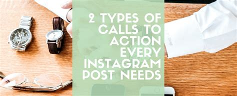 The 2 Types of Calls to Action Every Instagram Post Needs