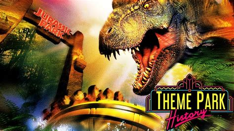 The Theme Park History of Jurassic Park: The Ride