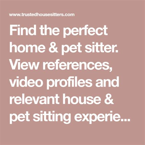 Find the perfect home & pet sitter